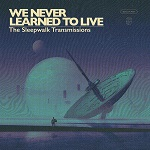 We Never Learned To Live